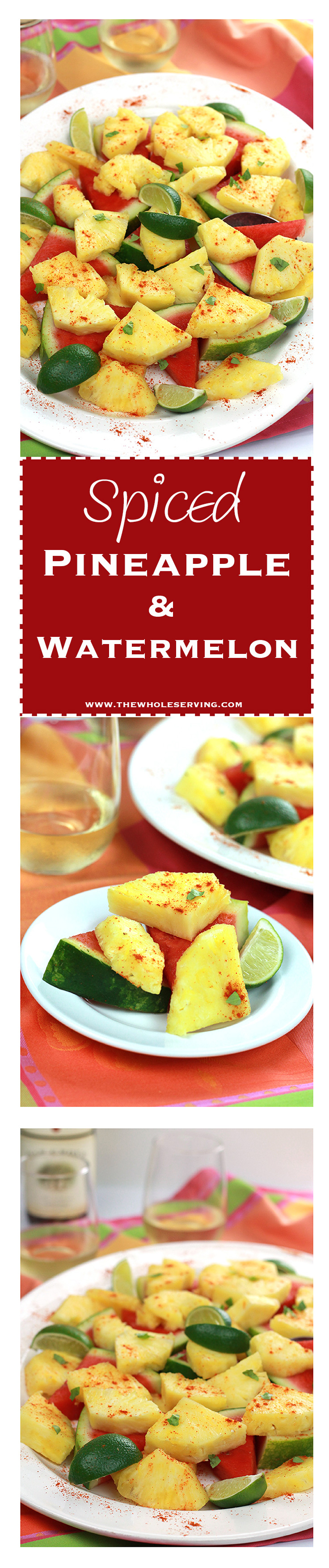 Spiced Pineapple & Watermelon - sweet juicy pineapple and watermelon slices, sprinkled with hot chili pepper and a twist of lime.What a wonderful way to spice it up!