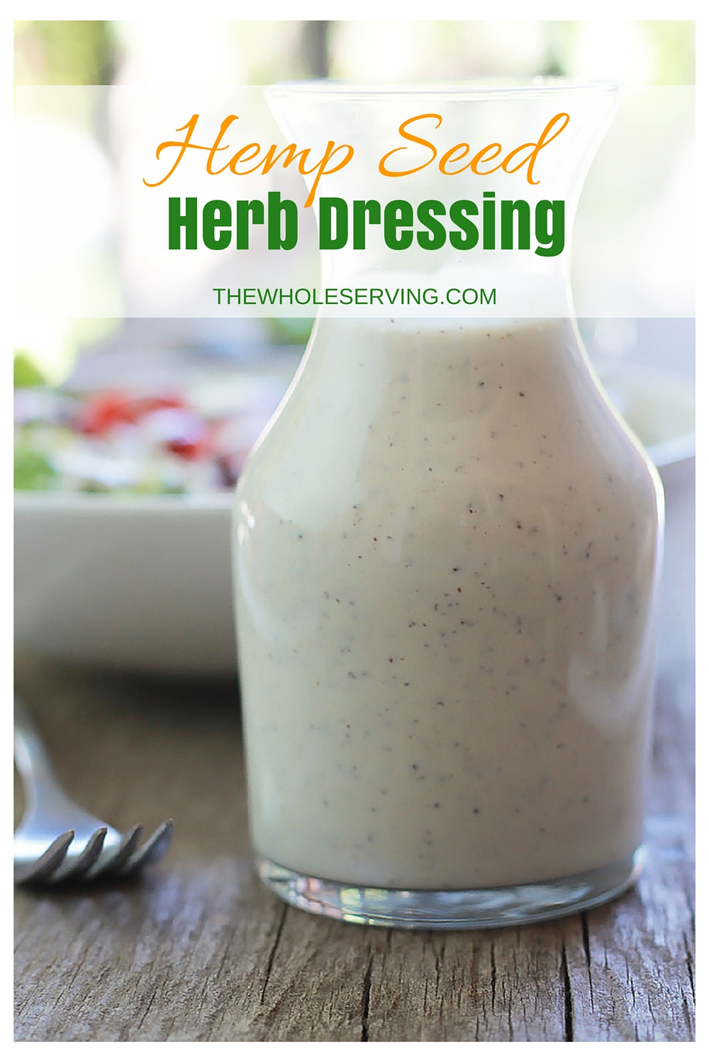 Smooth and creamy nut-free, dairy-free and oil-free Hemp Seed Herb Dressing! Perfect for salads, sandwiches,vegetables raw or roasted, use it on just about everything.