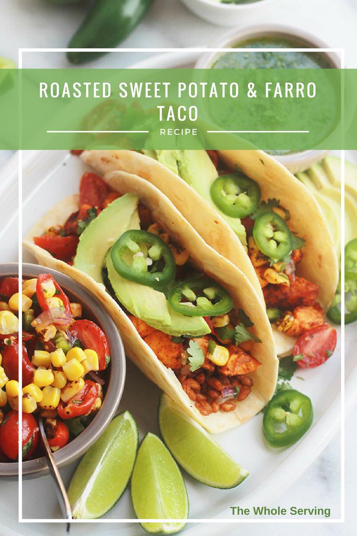 Roasted Sweet Potato and Farro Tacos